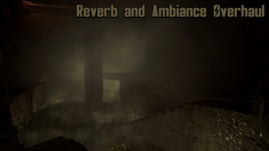 Reverb and Ambiance Overhaul