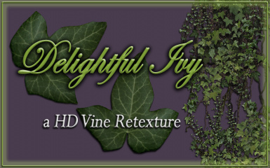 Delightful Ivy - HD Vine Retexture - a natural and realistic green and brown plant overhaul