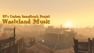 DV's custom Fallout 4  Soundtrack - Wasteland Music