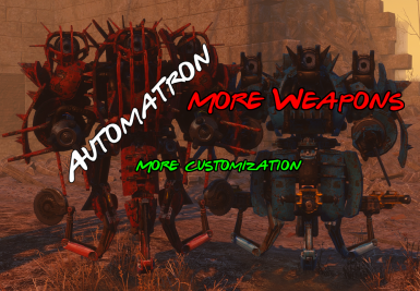 Automatron - Weapons System Overhaul