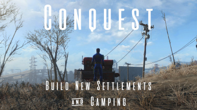 Conquest - Build New Settlements and Camping