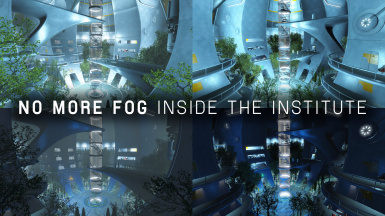 No Fog inside the Institute
