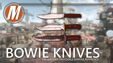 Bowie Knifes - That's Not a Knife