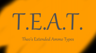 (TEAT) Theo's Extended Ammo Types