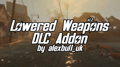 Lowered Weapons - DLC Addon