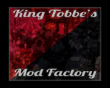 King Tobbe's Mod Factory