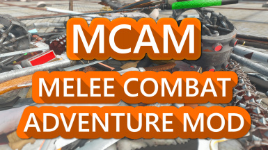 MikeMoore's MCAM - Melee Collectable and Adventure Mod (Weapon Pack)