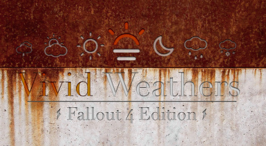Vivid Weathers - Fallout 4 Edition - a Weather Mod and Climate Overhaul