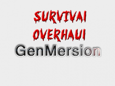 Survival Overhaul - GenMersion