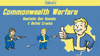 Commonwealth Warfare - Realistic Gun Sounds And Bullet