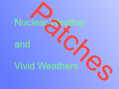 Nuclear Weather and Vivid Weathers compatibility Patch