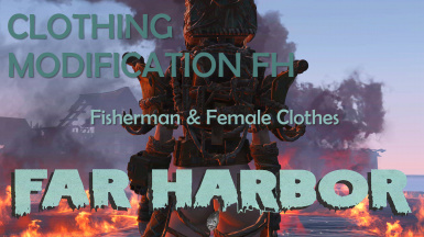 Clothing Modification FH Fisherman and Female Clothes
