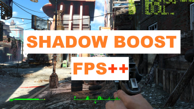 FPS dynamic shadows - Shadow Boost