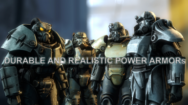 Durable and Realistic Power Armors V2