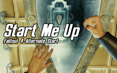 Start Me Up - Alternate Start and Dialogue Overhaul
