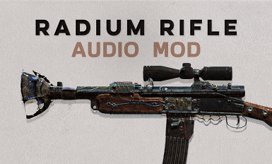 Radium Rifle Audio Overhaul