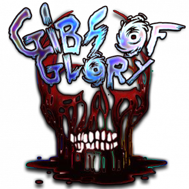 Gibs of Glory - Head Explosions and More