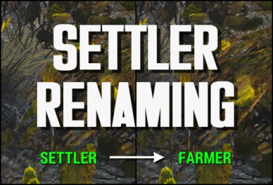 Settler Renaming - Rename Settlers and NPCs