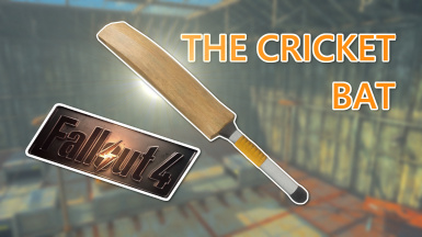 The Cricket Bat - The Ultimate English Melee Instrument