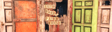 Auto Doors Patch House