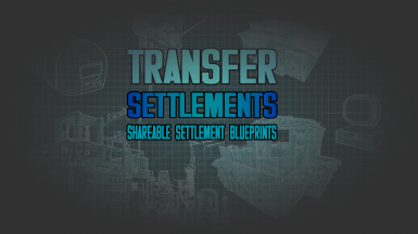 Transfer Settlements - Shareable Settlement Blueprints
