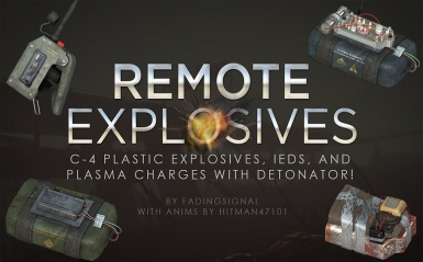 Remote Explosives - C4 with Detonators and More