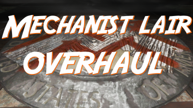 Mechanist Lair Overhaul (Lore-Friendly Restoration and Cleaning Plus Expansion)