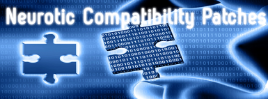 Neurotic Compatibility Patches