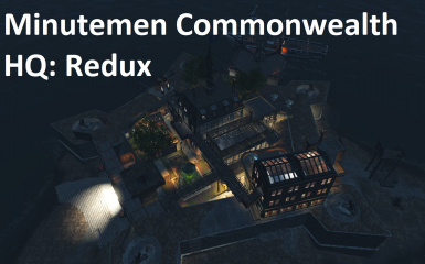 Minutemen Commonwealth HQ Redux