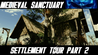 Medieval Sanctuary Settlement Tour Part 2 youtube