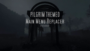 Pilgrim themed Main Menu Replacer