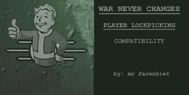 War Never Changes - Player Lockpicking Compatibility Patch