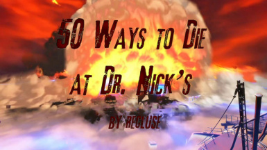 50 Ways to Die at Dr. Nick's - Quest Mod