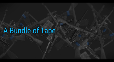 A Bundle of Tape - A weapons pack