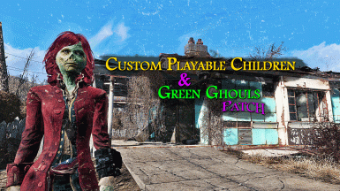 Custom Playable Children and Green Ghouls Patch