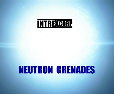 IntrexCorp Neutron Grenades