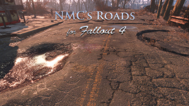 NMC's Roads for Fallout 4
