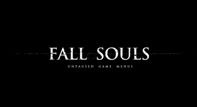 Fallsouls - Unpaused Game Menus