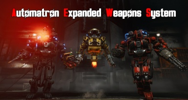 Automatron Expanded Weapons System