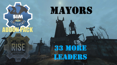 Sim Settlements Mayors (33 more Leaders)