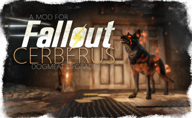 Cerberus - Dogmeat Upgrade