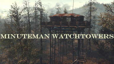 Minuteman Watchtowers