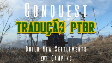 Conquest - Build New Settlements and Camping - Brazilian Portuguese Translation