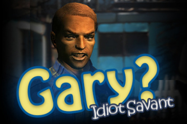 Gary - Idiot Savant SFX Replacer
