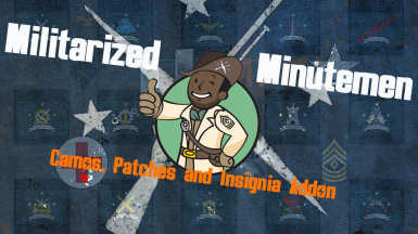 Militarized Minutemen - Camos Patches and Insignia Addon