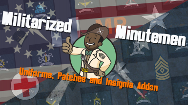 Militarized Minutemen - Uniforms Patches and Insignia Addon