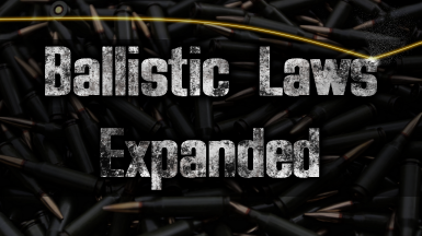 Ballistic Laws Expanded