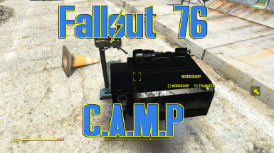 Fallout 76 C.A.M.P. placeable - moveable - workbench - settle anywhere - player home