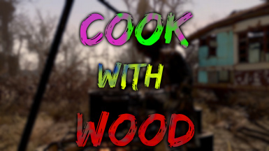 Cook with Wood