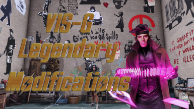 VIS-G Legendary Modifications